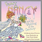 Fancy Nancy and the Wedding of the Century | Jane O'Connor