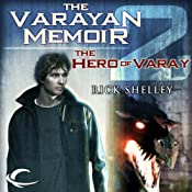 The Hero of Varay: Varayan Memoir, Book 2 | Rick Shelley