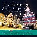 Esslinger Sagen und Legenden Hörbuch von Christine Giersberg Gesprochen von: Heiner Giersberg