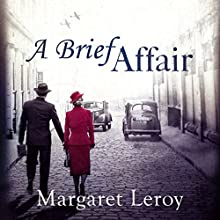 A Brief Affair (       UNABRIDGED) by Margaret Leroy Narrated by Jilly Bond