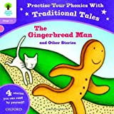 Gill Munton Oxford Reading Tree: Level 1+: Traditional Tales Phonics The Gingerbread Man and Other Stories (Practise Your Phonics Stage 1+)