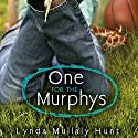 One for the Murphys Audiobook by Lynda Hunt Narrated by Nora Hunter