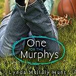 One for the Murphys | Lynda Hunt