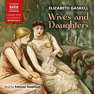 Wives and Daughters Hörbuch