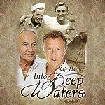 Into Deep Waters   Kaje Harper