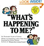 """What's Happening to Me? : An Illustr..."