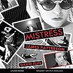 Mistress | James Patterson,David Ellis