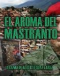 EL AROMA DEL MASTRANTO (Spanish Edition)
