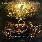 El Esplendor del Purgatorio [The Splendor of Purgatory]   Carlos Enrique Uribe Lozada