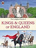 Louise Jones The Ladybird Book of Kings and Queens of England