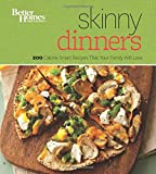 Better Homes and Gardens Skinny Dinners (Better Homes and Gardens Cooking)