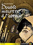 img - for Double Meurtre a L'abbaye (French Edition) book / textbook / text book