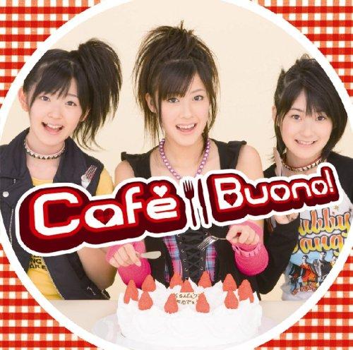 Cafe Buono!(初回限定盤)(DVD付)