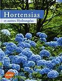 echange, troc Thierry de Ryckel - Hortensias et autres Hydrangéas