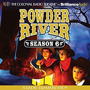 Powder River - Season Six Radio/TV Program