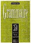 Grammaire: Cours de Civilisation Fran...