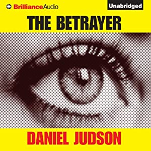 The Betrayer | [Daniel Judson]