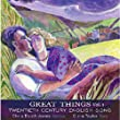 Great Things, Vol. 1: Twentieth Century English Song