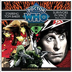 Doctor Who: Serpent Crest Part 5 - Survivors in Space Audiobook