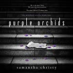 Purple Orchids: A Mitchell Sisters Novel   Samantha Christy