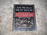 World Must Know: The History of the Holocaust Memorial Museum (0316092932) by Berenbaum, Michael