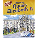 Becoming Queen Elizabeth II (Famous People, Great Events)by Gillian Clements