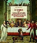 A la table avec les grands personnage...