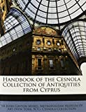 Handbook of the Cesnola Collection of Antiquities from Cyprus