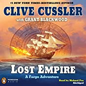 Lost Empire: A Fargo Adventure | Clive Cussler, Grant Blackwood