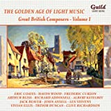 Various Artists The Golden Age of Light Music: Great British Composers - Vol. 1