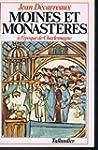 Moines et monast�res � l'�poque de Ch...