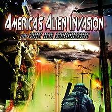 America's Alien Invasion: The Lost UFO Encounters Radio/TV Program by OH Krill Narrated by Stan Gordon, William Konkolesky, David Twitchell