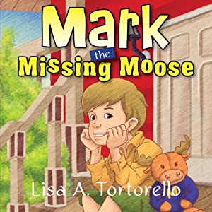 Mark the Missing Moose Audiobook