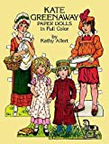 Kate Greenaway Paper Dolls (Dover Victorian Paper Dolls) (048624153X) by Kathy Allert