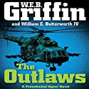 The Outlaws Audiobook by W. E. B. Griffin Narrated by Jonathan Davies