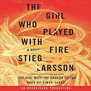 The Girl Who Played with Fire: The Millennium Series, Book 2 | [Stieg Larsson]