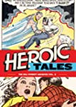 The Bill Everett Archives: Heroic Tales