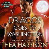 Dragos Goes to Washington: Elder Races