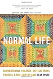 img - for Normal Life: Administrative Violence, Critical Trans Politics, and the Limits of Law book / textbook / text book