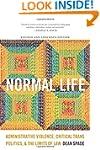 Normal Life: Administrative Violence,...