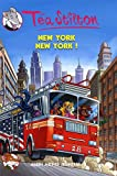 echange, troc Téa Stilton - Téa Sisters, Tome 6 : New York New York !
