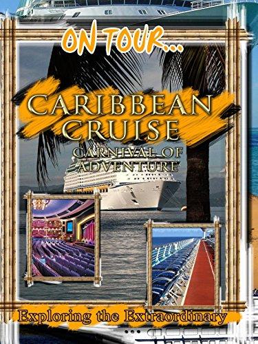 On Tour... CARIBBEAN CRUISE