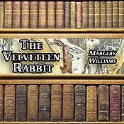 The Velveteen Rabbit | [Margery Williams]