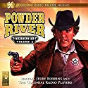 Powder River: Season 10, Vol. 2 Audiobook by Jerry Robbins Narrated by Jerry Robbins and The Colonial Radio Players