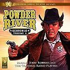 Powder River: Season 10, Vol. 2 Hörspiel von Jerry Robbins Gesprochen von: Jerry Robbins and The Colonial Radio Players