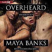Overheard: Unbroken, Book 2 | [Maya Banks]