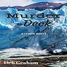 Murder On Deck: Jerria Danson Mysteries, Volume 2 Audiobook by Deb Graham Narrated by Ginger Walton