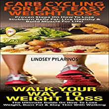 Essential Box Set #2: Carb Cycling For Fast Easy Weight Loss + Walk Your Way to Weight Loss (       UNABRIDGED) by Lindsey Pylarinos Narrated by Millian Quinteros