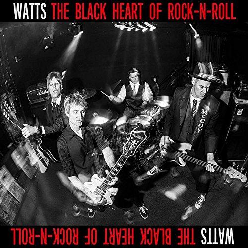 WATTS - Black Heart of Rock N Roll