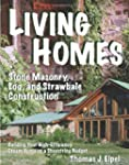 Living Homes: Stone Masonry, Log and...